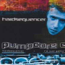 Hardsequencer - Pumpcore EP