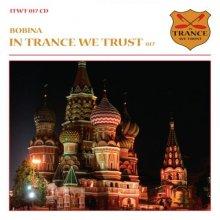 VA - In Trance We Trust 017  Bobina (2011) [FLAC]