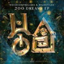 Noisecontrollers & Wildstylez - 200 Dreams Ep (2019) [FLAC]