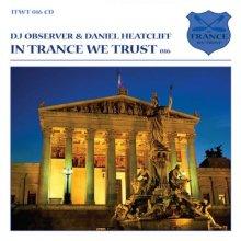 VA - In Trance We Trust 016  DJ Observer and Daniel Heatcliff (2010) [FLAC]
