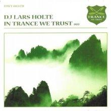 VA - In Trance We Trust 003  DJ Lars Holte (1999) [FLAC]