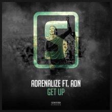 Adrenalize & ADN - Get Up (2018) [FLAC]
