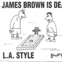 L.A. Style - James Brown Is Dead (1991) [FLAC]