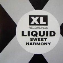 Liquid - Sweet Harmony (1992) [FLAC]