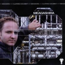 Meagashira - Clustered Document (2002) [FLAC]