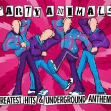 Party Animals - Greatest Hits And Underground Anthems (2014) [FLAC]