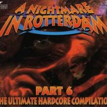 VA -  A Nightmare In Rotterdam Part 6 (1996)