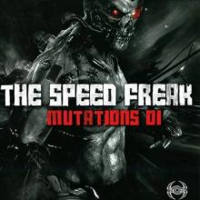 The Speedfreak - Mutations 01 (2013) [FLAC]
