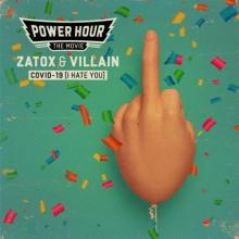Zatox & MC Villain - Covid-19 (I Hate You) (2021) [FLAC]