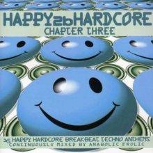 VA - Happy 2b Hardcore Chapter Three (1999) [FLAC]