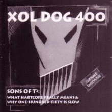 Xol Dog 400 - Sons of T2 (1993) [FLAC]