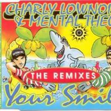 Charly Lownoise & Mental Theo - Your Smile The Remixes (1996) [FLAC]