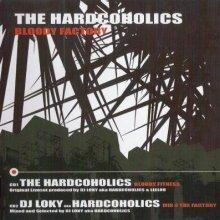 The Hardcoholics - Bloody Factory (2006) [FLAC]