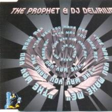 The Prophet & DJ Delirium - The Way You Make Me (1995) [FLAC]
