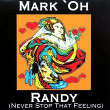 Mark 'Oh - Randy (Never Stop That Feeling) (1993) [FLAC]