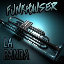 Funkhauser - La Banda (2021) [FLAC]