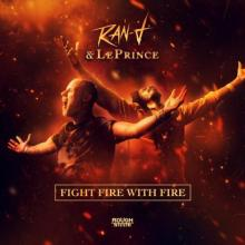 Ran-D & Leprince - Fight Fire With Fire (2020) [FLAC]