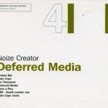 Noize Creator - Deferred Media (2002) [FLAC]