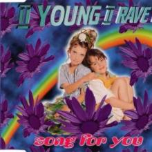II Young II Rave? - Song For You (1995) [FLAC]