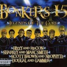 VA - Bonkers 15 - Legends Of The Core (2005) [FLAC]