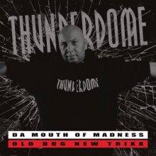 Da Mouth Of Madness - Old Dog New Trixx (2016) [FLAC]