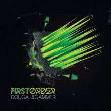 Dougal & Gammer - First Order (2014) [FLAC]