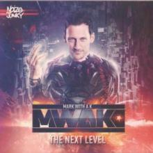 Mark With A K - The Next Level (2013) [FLAC]