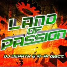 VA - Land Of Passion (Mixed By DJ Depath & M-Project) (2008) [FLAC]