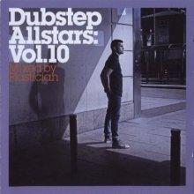 Plastician - Dubstep Allstars: Vol. 10 (2013) [FLAC]