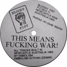 Embolism - This Means Fucking War! (1995) [FLAC]