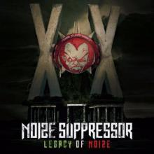 Noize Suppressor - Legacy Of Noize (2016) [FLAC]