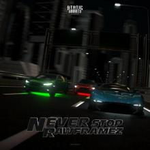 Rawframez - Never Stop (Edit) (2021) [FLAC]