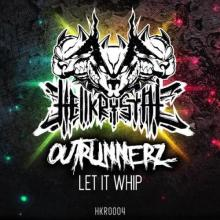 Outrunnerz - Let It Whip (2021) [FLAC]