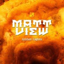 Matt View - Amber Lights (2020) [FLAC]