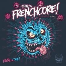 VA - This Is Frenchcore: Incubation Period (2021) [FLAC]
