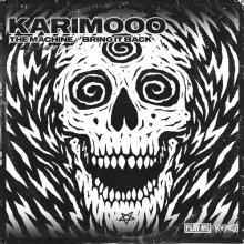 Karimooo - The Machine / Bring It Back (2020) [FLAC]