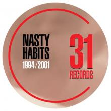 Nasty Habits - 1994 / 2001 (2020) [FLAC]