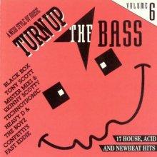 VA - Turn Up The Bass - Volume 6 (1990) [FLAC]