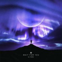 Dj Thera - Wait For You (2021) [FLAC]