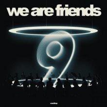VA - We Are Friends Vol 9 (2019) [FLAC]
