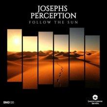 Josephs Perception - Follow The Sun (2021) [FLAC]