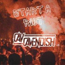 Cav Cavendish - Start A Riot (2021) [FLAC]