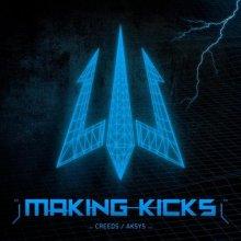 Creeds & Aksys - Making Kicks (2021) [FLAC]