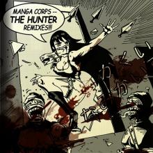 Manga Corps - The Hunter Remixes (2009) [FLAC]