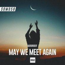 Audiorider - May We Meet Again (2021) [FLAC]