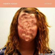 Andrew Huang - Internet (2014) [FLAC]
