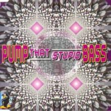 DJ Weirdo & DJ Sim - Pump That Stupid Bass (1995) [FLAC]