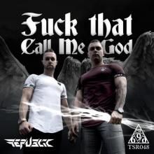 Republic - Fuck That Call Me God (2020) [FLAC]