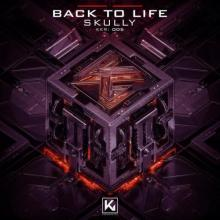 Skully - Back To Life (2021) [FLAC]
