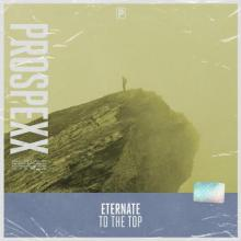 Eternate & Scantraxx - To The Top (Edit) (2021) [FLAC]